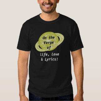 Gold Verge Planet - Life Love Lyrics Shirts