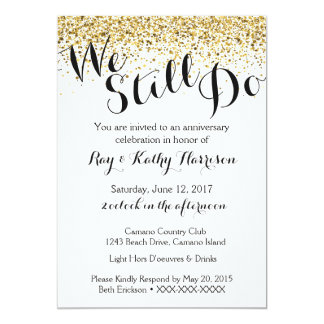 Gold We Still Do Wedding Anniversary Invitation