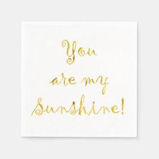 Gold You Are My Sunshine Quote Faux Foil Metallic Disposable Serviette
