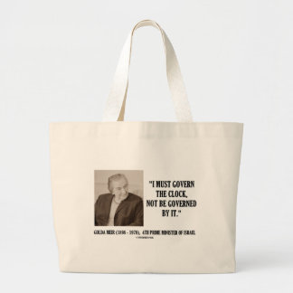 Golda Meir I Must Govern The Clock Quote Jumbo Tote Bag