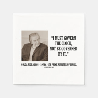 Golda Meir I Must Govern The Clock Quote Paper Serviettes