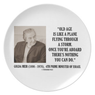 Golda Meir Old Age Nothing You Can Do Humor Quote Party Plate