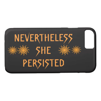 Golden Nevertheless She Persisted iPhone 8/7 Case