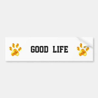 Golden Paws Good Life Bumper Sticker