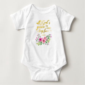 Golden Quote : All Of God's Grace In One Tiny Face Baby Bodysuit