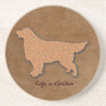 Golden Retriever Dog Life is Golden Sandstone Coaster