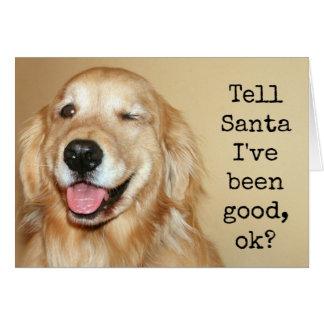 "Golden Retriever ""Tell Santa"" Christmas Card"