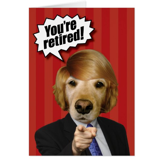 Golden Retriever Trump Look-Alike Retirement Card