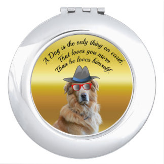 Golden retriever with a hat red glasses Dog Quote Mirrors For Makeup