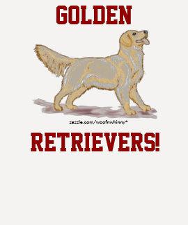 Golden Retrievers! Tshirts