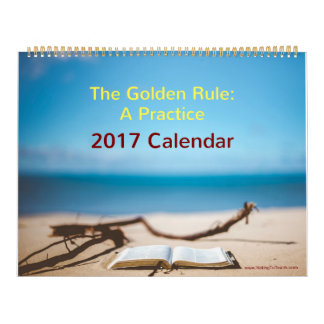 Golden Rule 2017 Calendar
