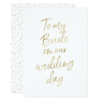 "Golden ""To my bride on our wedding day"" Card"