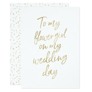 "Golden ""To my flower girl on my wedding day"" Card"