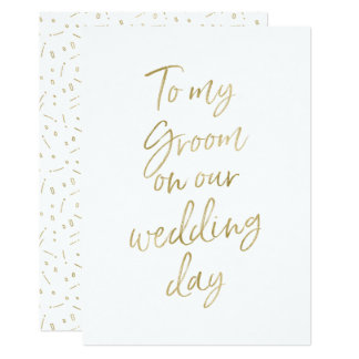 "Golden ""To my groom on our wedding day"" Card"