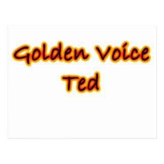 Golden Voice Ted Postcard