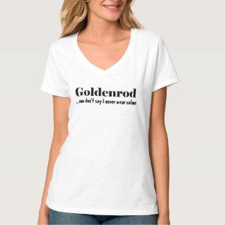"""Goldenrod"" I never wear colour !! T-shirts"