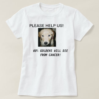 GOLDENS AND CANCER T-Shirt