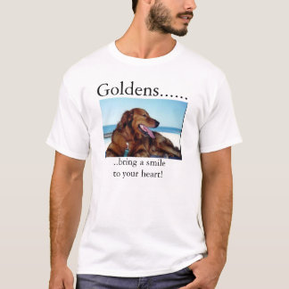 Goldens bring a smile to your heart T-Shirt