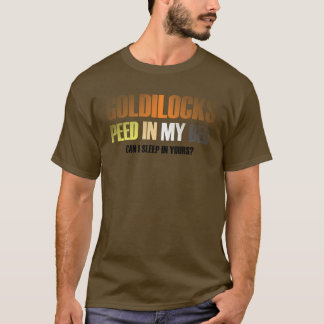 Goldilocks Peed In My Bed Bear Pride Colors Faded T-Shirt