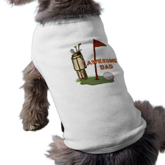 Golf Awesome Dad pet shirt