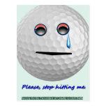 Golf ball - Please stop hitting me. Postcard
