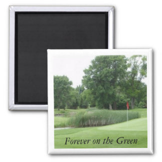 Golf course2 Magnet, Forever on the Green Square Magnet