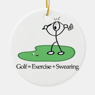 Golf = Exercise + Swearing Ceramic Ornament