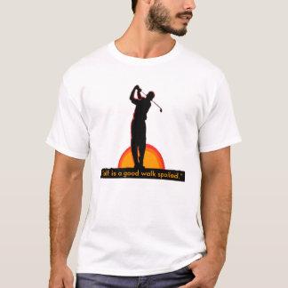 """Golf is a good walk spoiled."" T-Shirt"