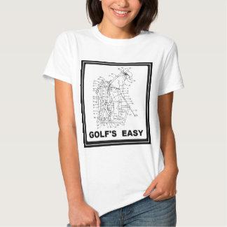 GOLF IS EASY TEE SHIRT