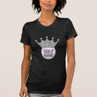 Golf King Father s Day Dadism Gift Tee Shirt