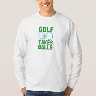 Golf Takes Balls T-Shirt