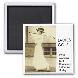 GOLF WITH STYLE - 1908 Women s Golf Champion Fridge Magnets