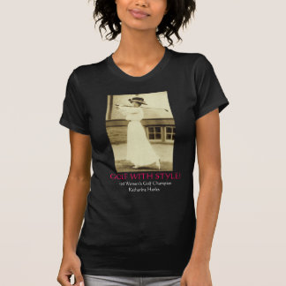 GOLF WITH STYLE - 1908 Women s Golf Champion T-shirts