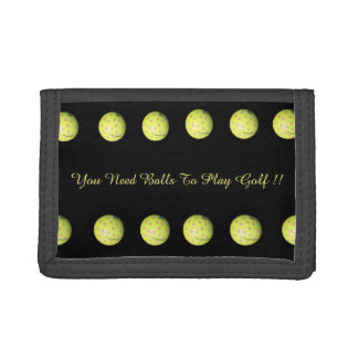 Golf You Need Balls, Funny Unisex Trifold Wallet. Trifold Wallet