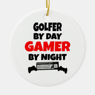 Golfer by Day Gamer by Night Ceramic Ornament