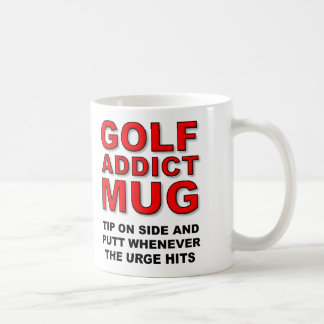 Golfer Golf Addict Funny Gift Mug Putt Putting