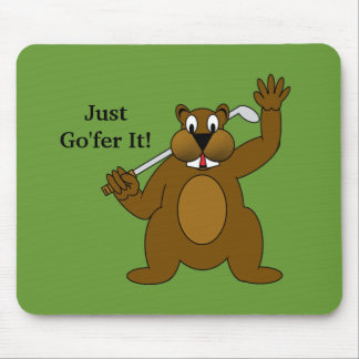 Golfer Gopher Just Go'fer It! Mouse Pad