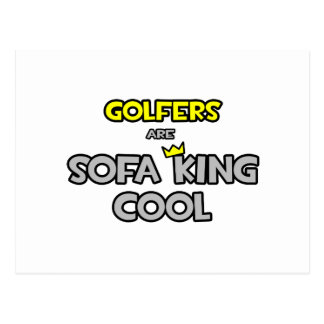 Golfers Are Sofa King Cool Post Cards
