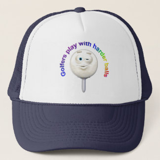Golfers Play with Harder Balls Trucker Hat