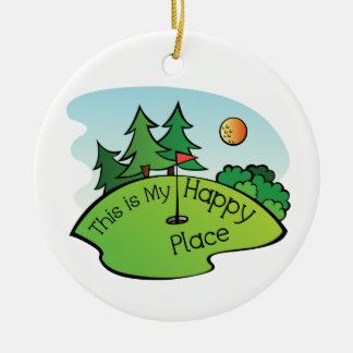Golfing Golf Course Hole Happy Place Ceramic Ornament