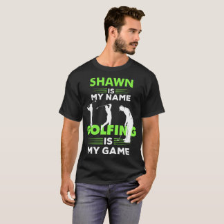 Golfing T-Shirt Shawn Name Shirt Apparel