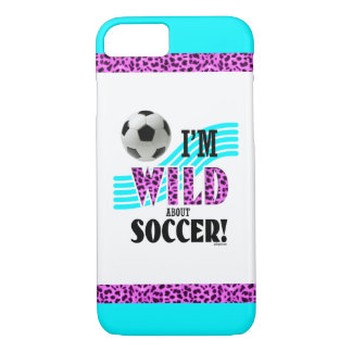 Golly Girls: I'm WILD about SOCCER iPhone 7 Case