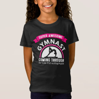 Golly Girls: Super Awesome Gymnast Coming Through T-Shirt