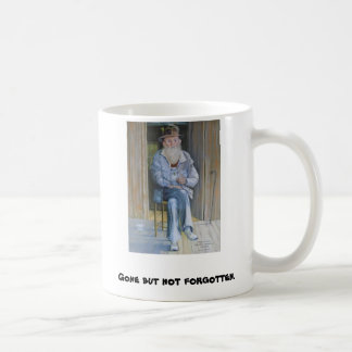 Gone but not forgotten coffee mug
