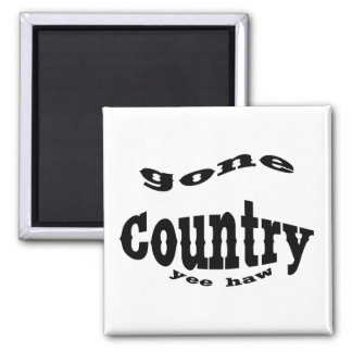 gone country yeehaw square magnet