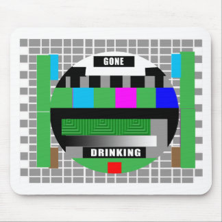 Gone Drinking! Mouse Mats