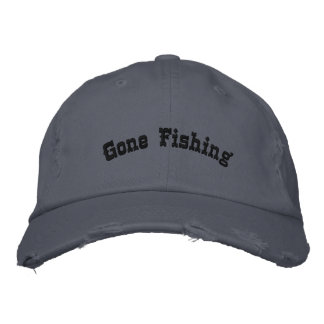 Gone Fishing Embroidered Hat