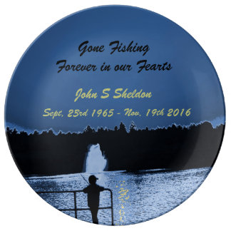Gone Fishing Forever In our Hearts, Memorial Plate