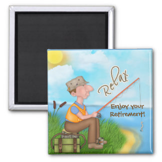 Gone Fishing Retirement Square Magnet