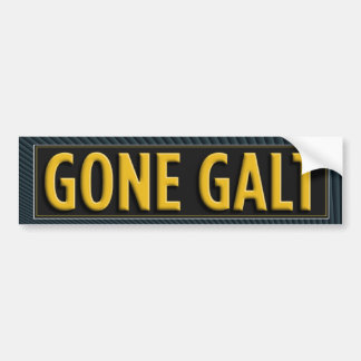 Gone Galt Bumper Sticker